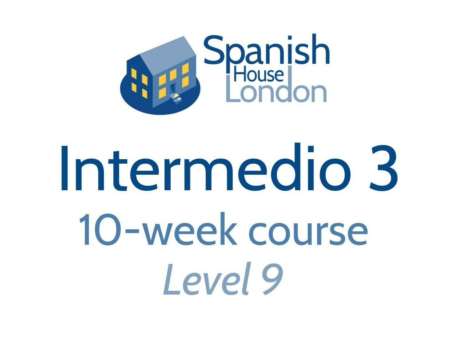 Intermedio 3 Course starting on 6th January at 7.30pm