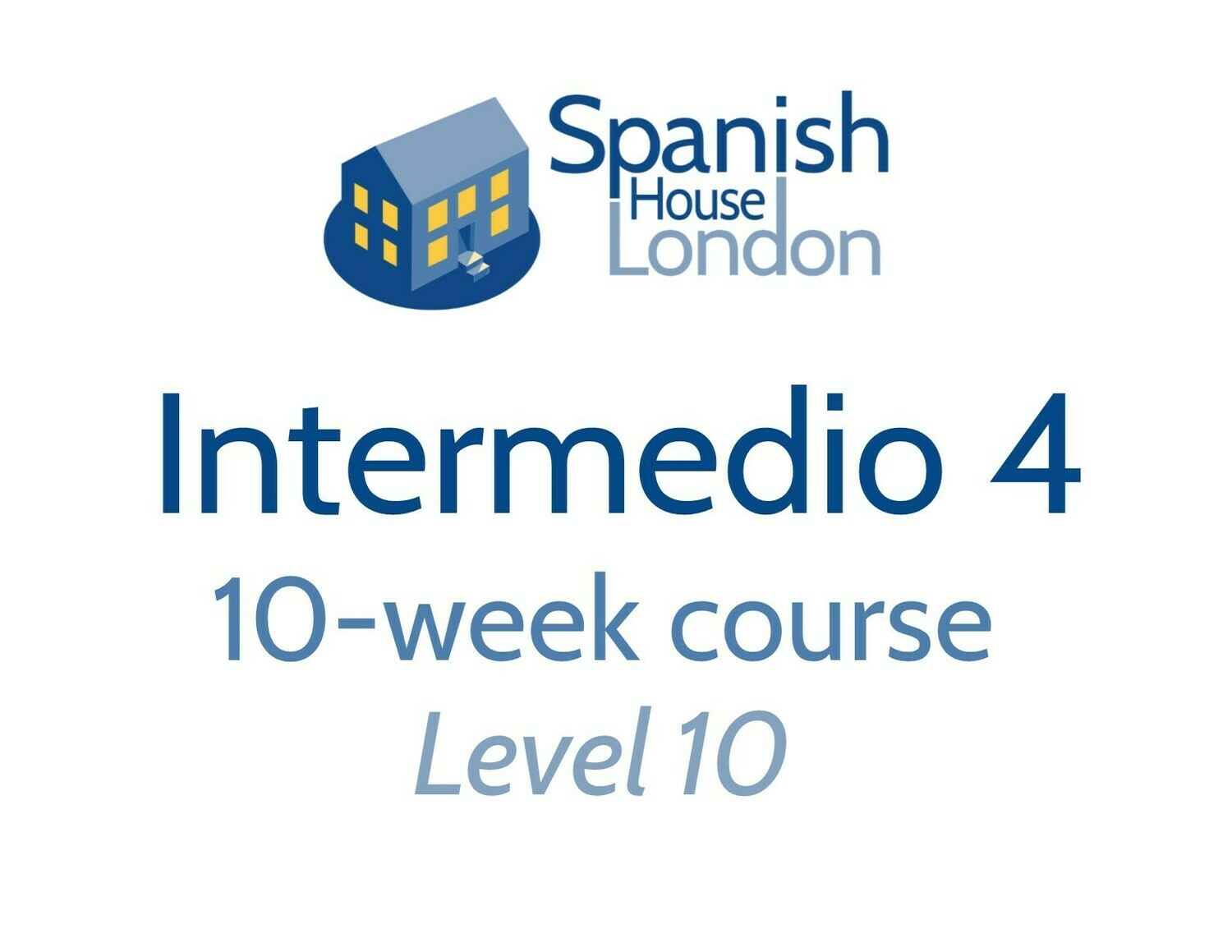 Intermedio 4 Course starting on 17th February at 7.30pm