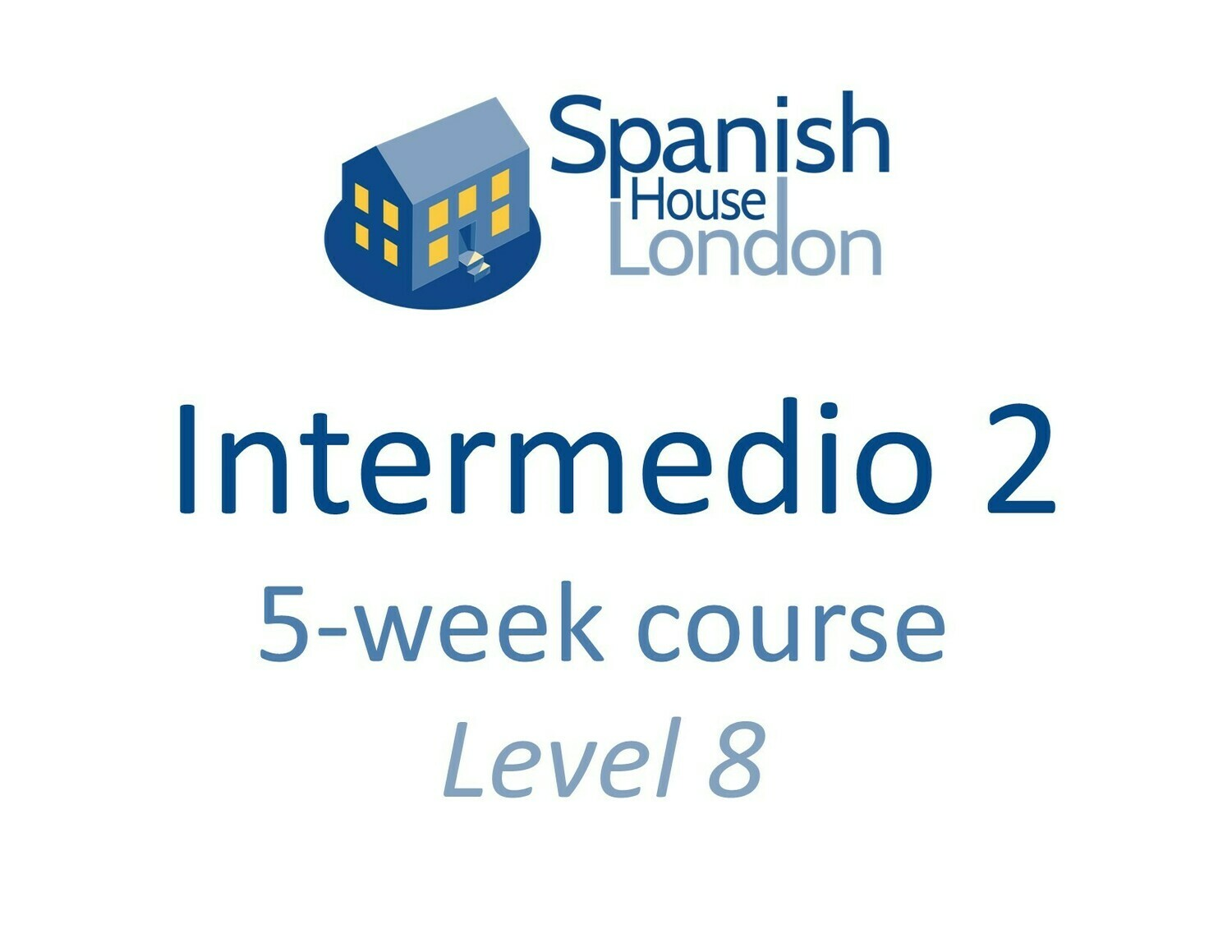 Intermedio 2 Five-Week Intensive Course starting on 28th September at 6pm