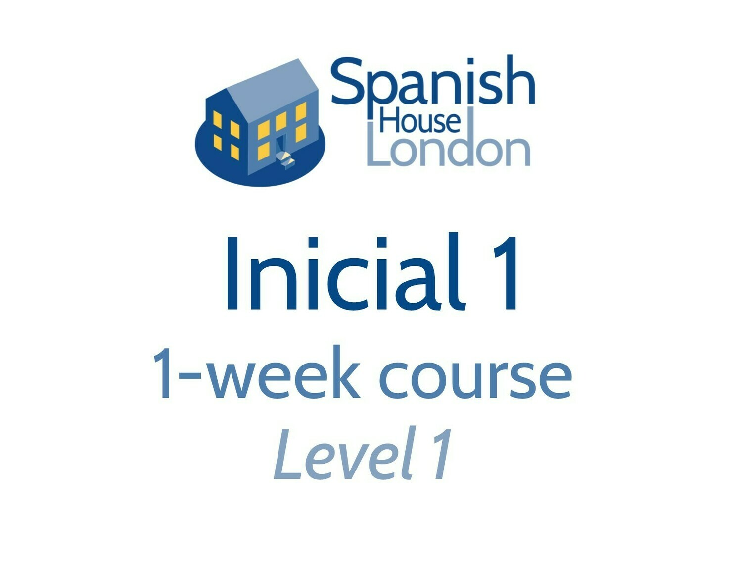 Inicial 1 One-Week Intensive Course starting on 21st September at 10am in Clapham North