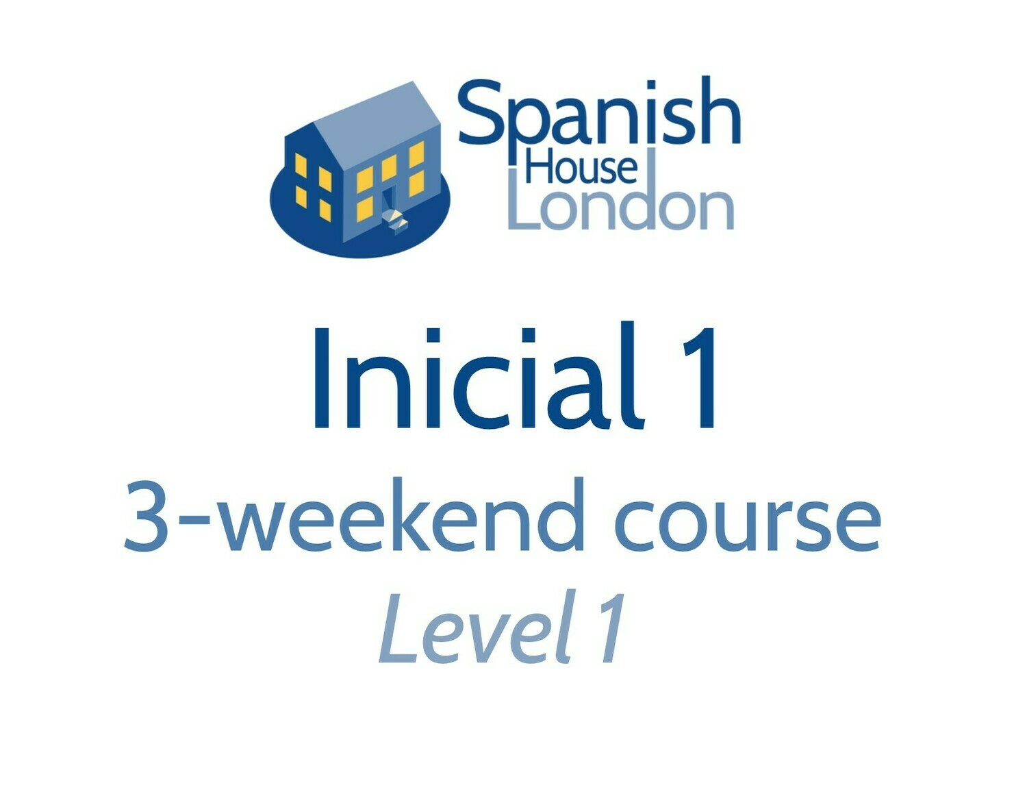 Weekend-Intensive Inicial 1 Course starting on 22nd January at 7pm