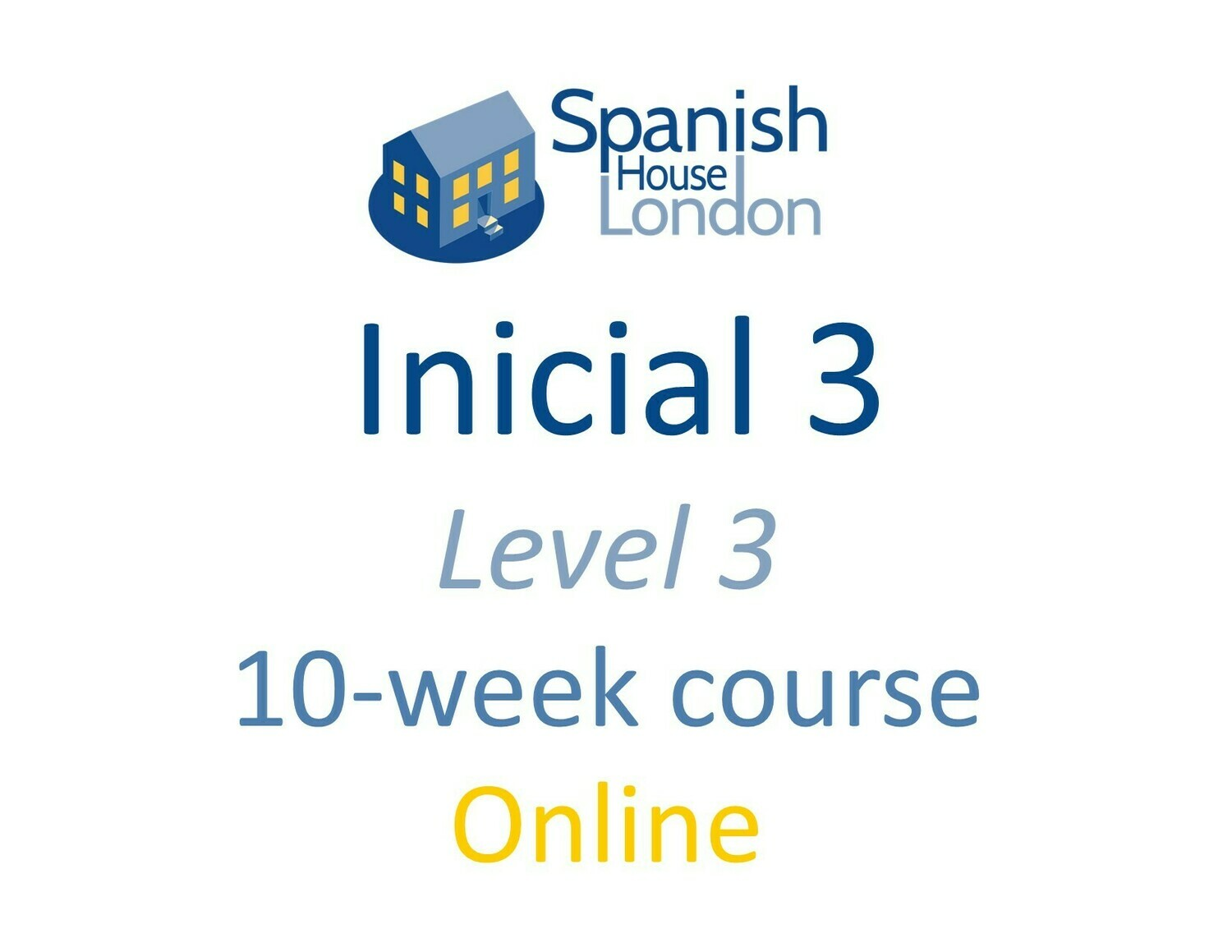 Inicial 3 Course starting on 25th May at 6pm