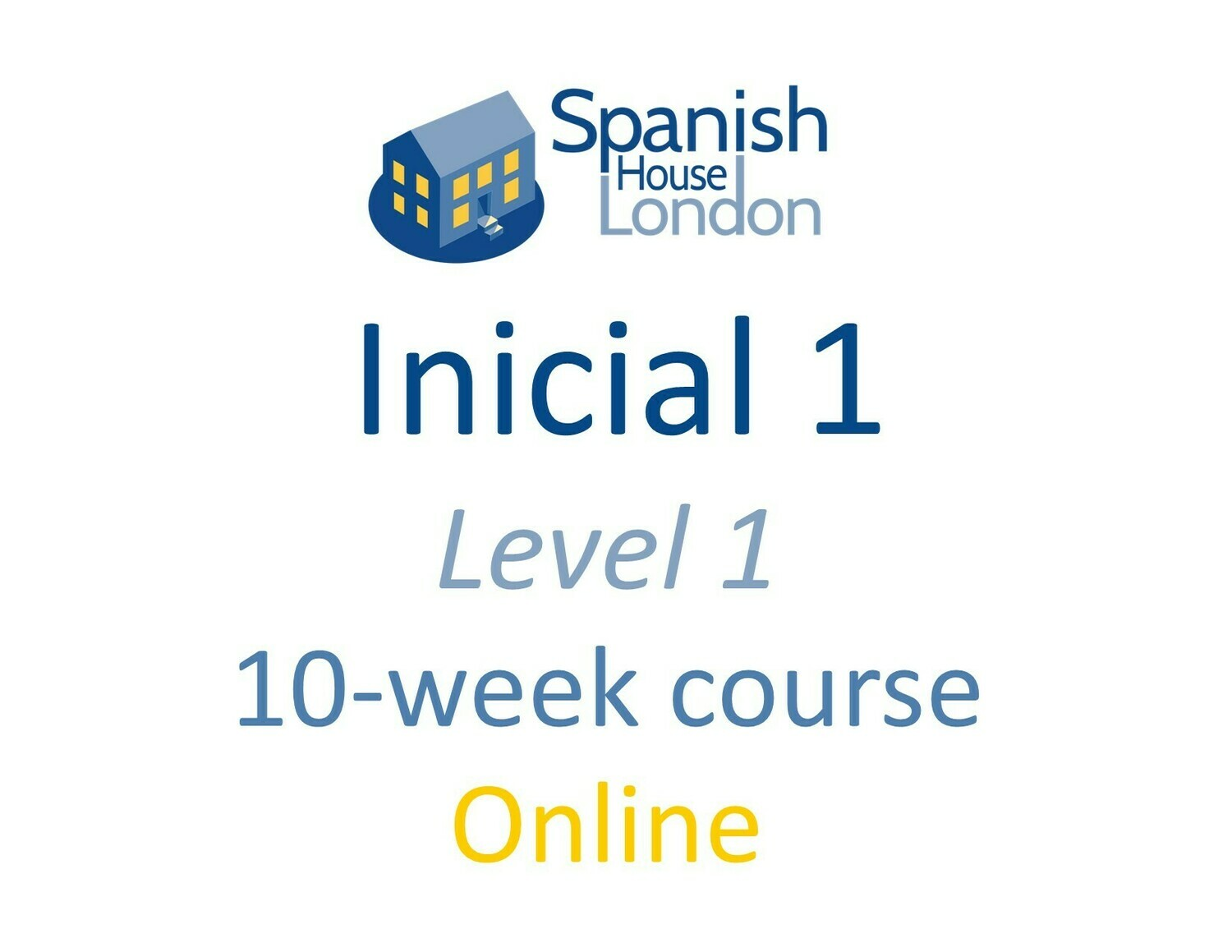 Inicial 1 Course starting on 21st June at 7.30pm
