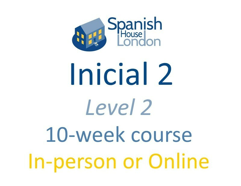Inicial 2 Course starting on 30th March at 6pm in Clapham North