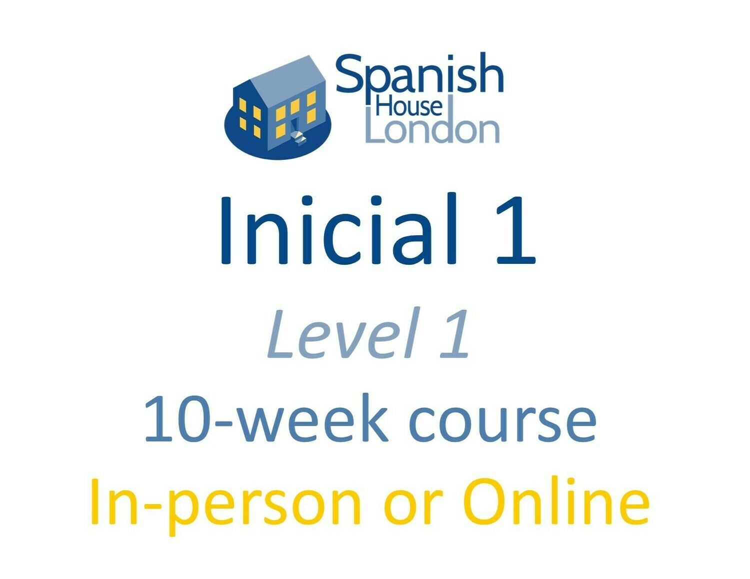 Inicial 1 Course starting on 19th May at 7.30pm in Clapham North