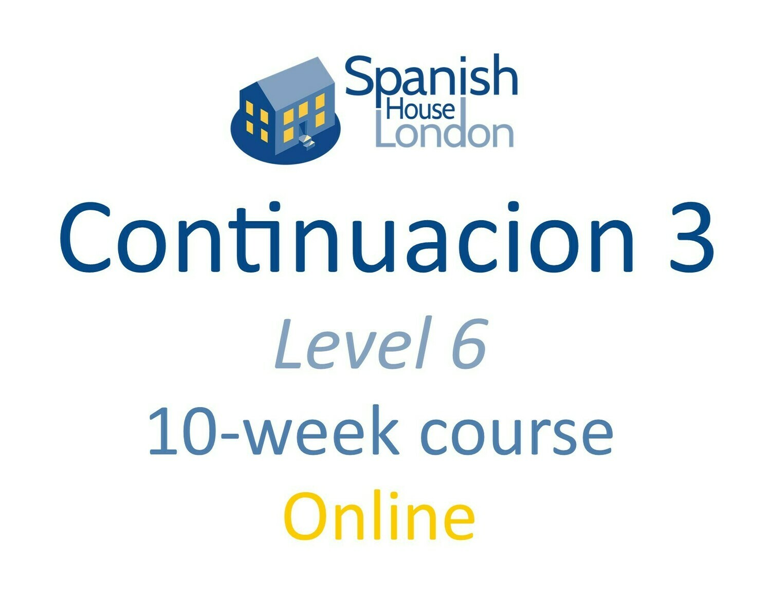 Continuacion 3 Course starting on 25th May at 7.30pm