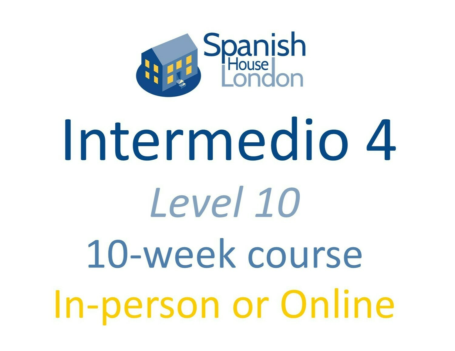 Intermedio 4 Course starting on 28th April at 7.30pm in Clapham