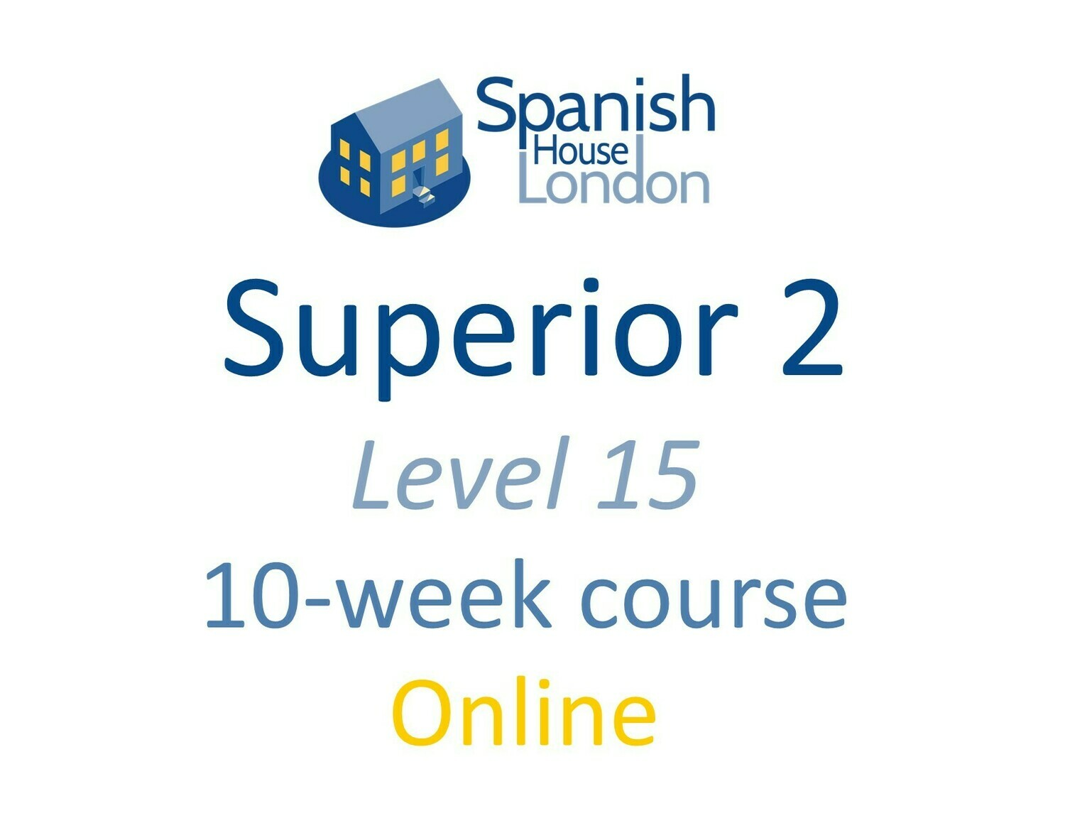 Superior 2 Course starting on 4th August at 6pm