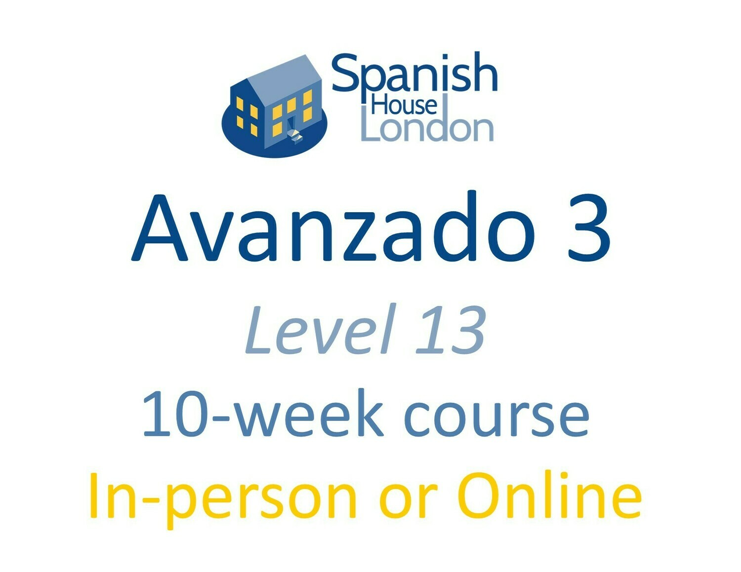 Avanzado 3 Course starting on 20th April at 7.30pm in Clapham North