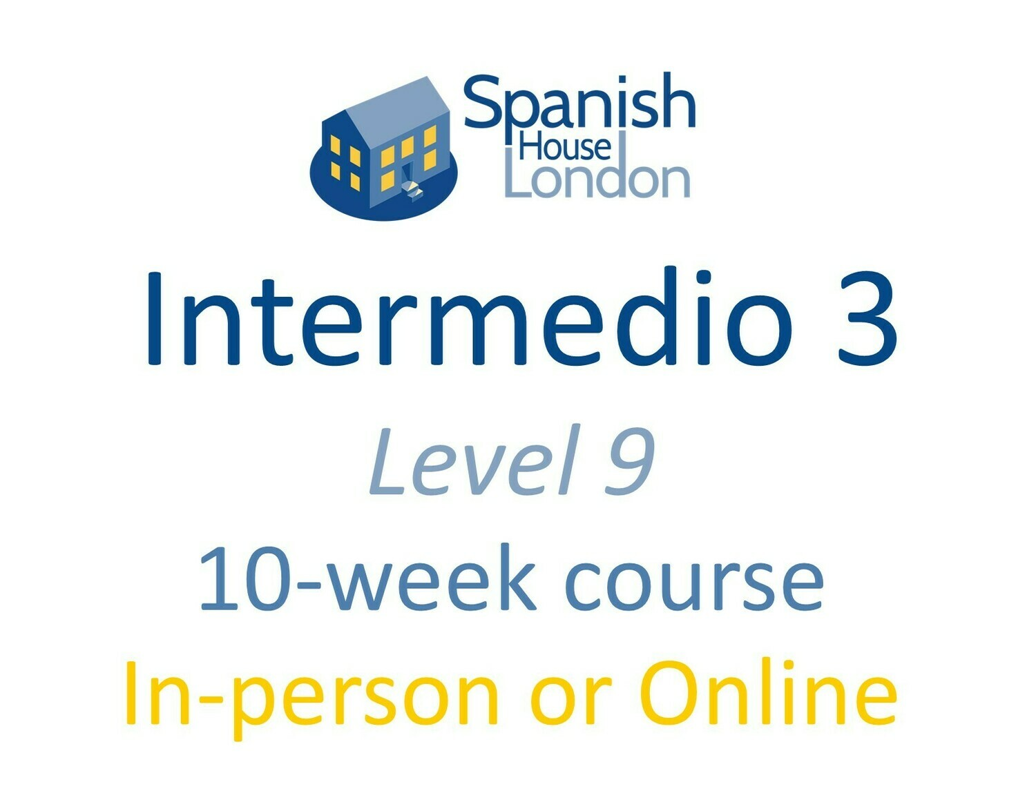 Intermedio 3 Course starting on 6th September at 6pm in Clapham North