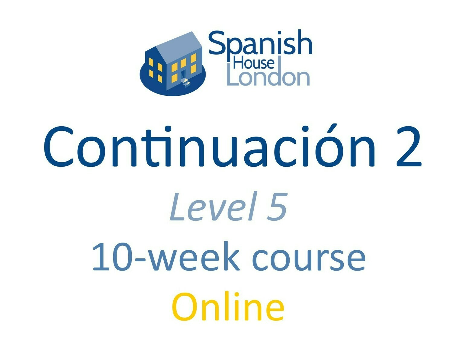 Continuacion 2 Course starting on 29th June at 7.30pm