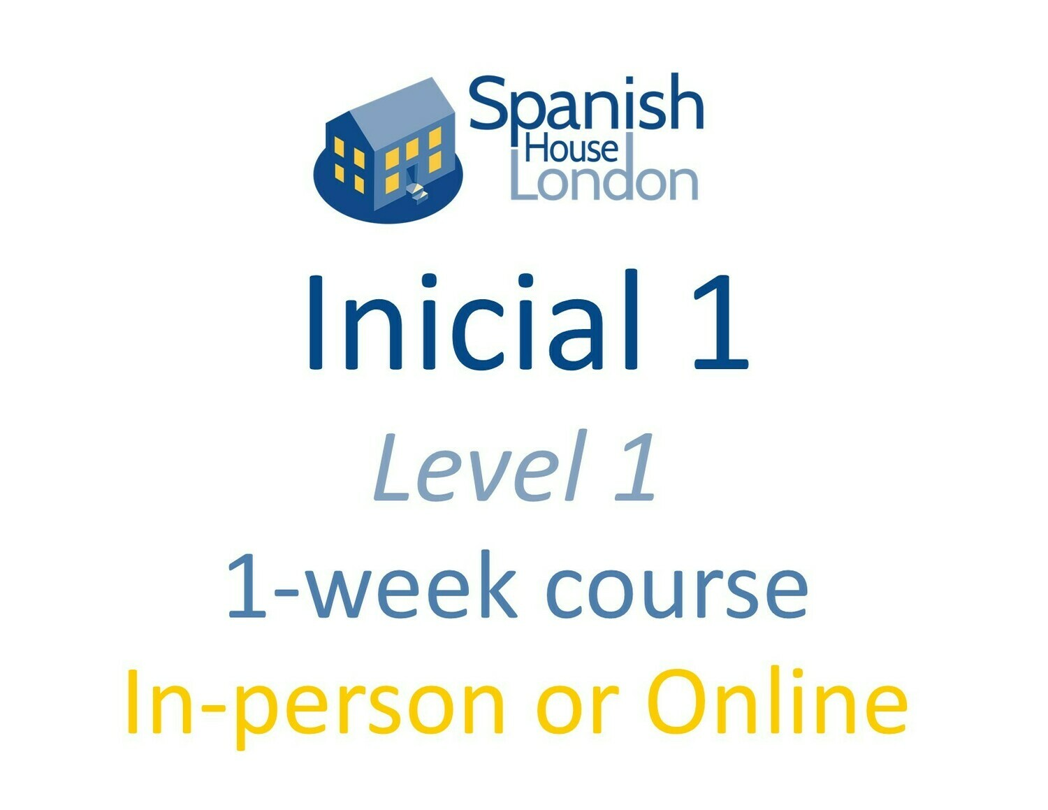 One-Week Intensive Inicial 1 Course starting on 10th May at 10am
