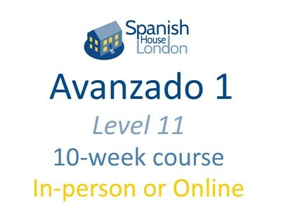 Avanzado 1 Course starting on 7th July at 7.30pm in Clapham North