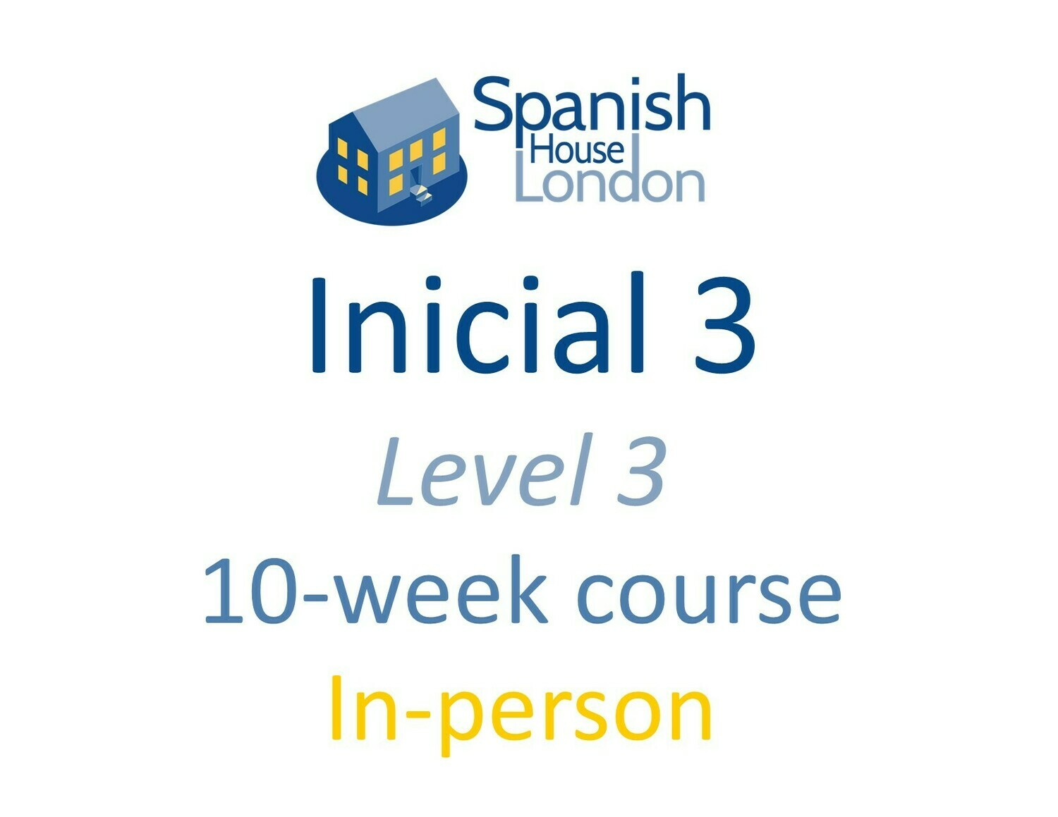 Inicial 3 Course starting on 24th June at 7.30pm in Clapham North