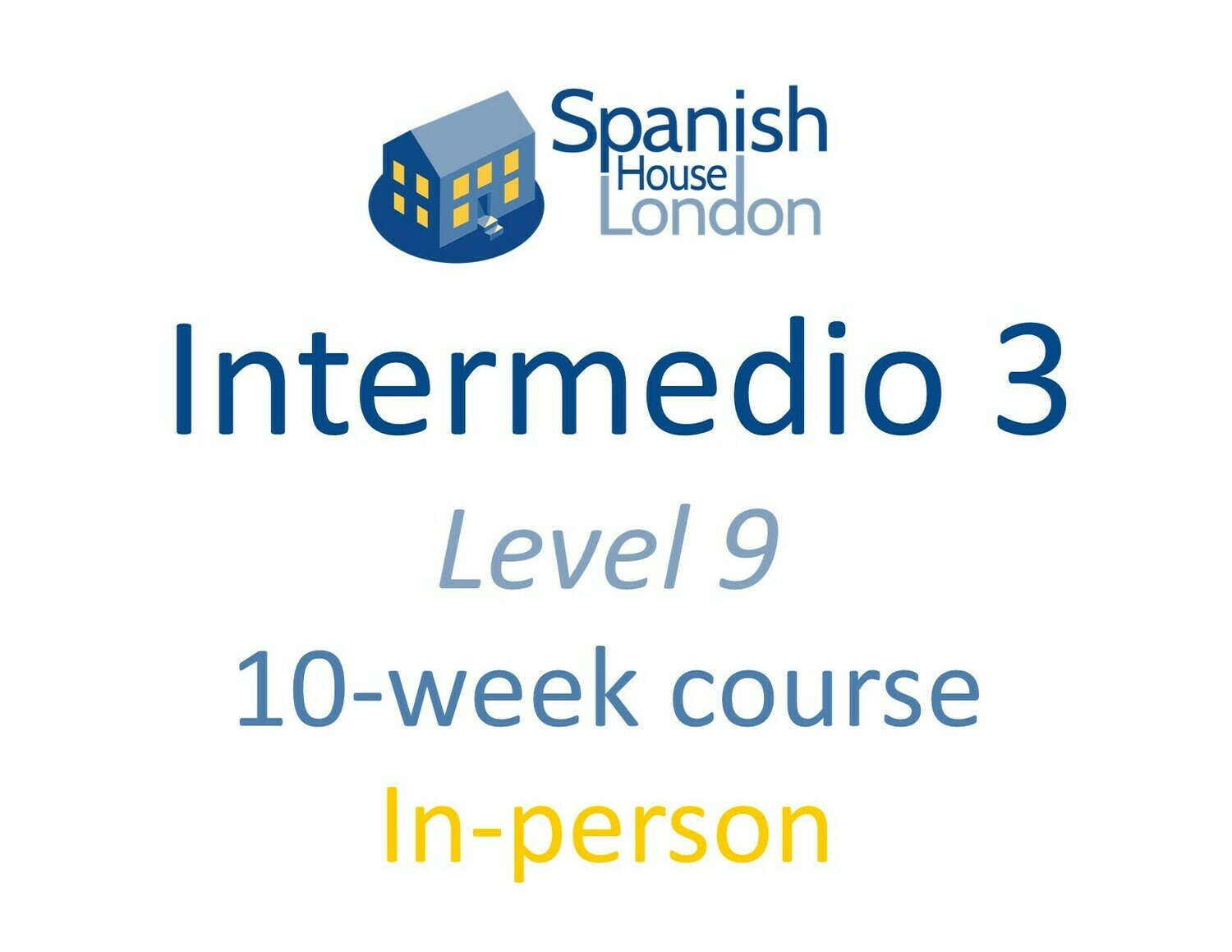 Intermedio 3 Course starting on 20th September at 7.30pm in Euston / King's Cross