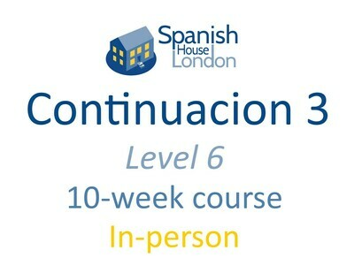 Continuacion 3 Course starting on 9th September at 7.30pm in Euston / King's Cross