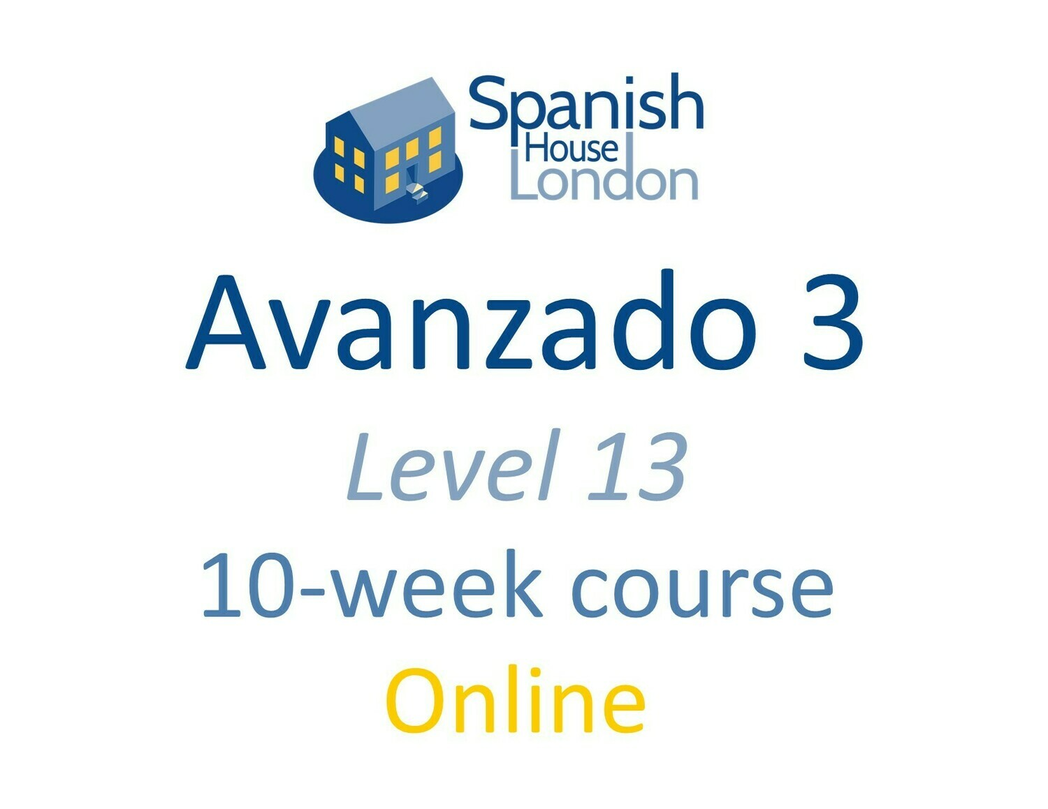 Avanzado 3 Course starting on 13th October at 7.30pm
