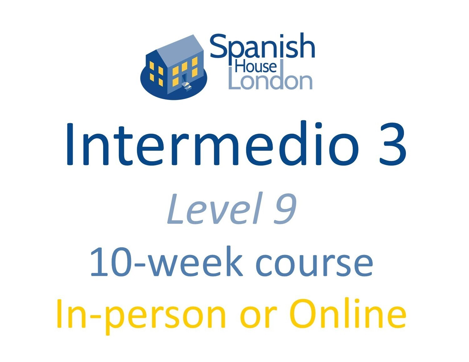 Intermedio 3 Course starting on 13th September at 6pm in Clapham North