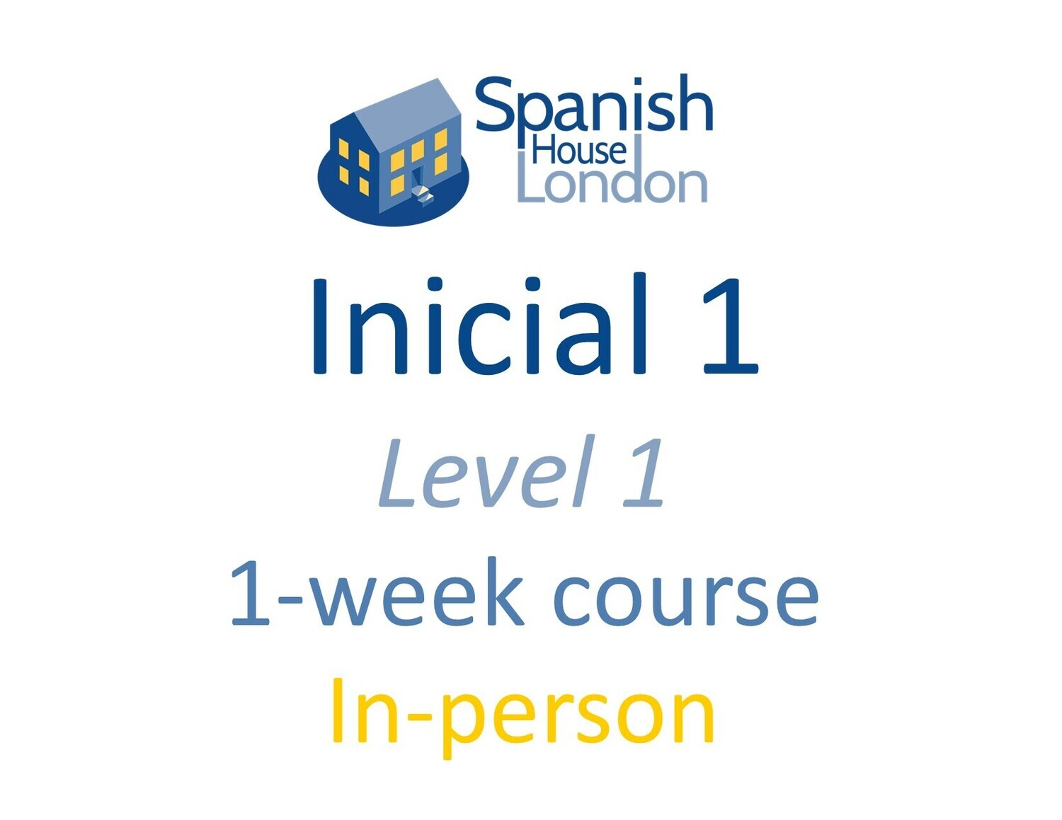 One-Week Intensive Inicial 1 Course starting on 27th September at 10am in Clapham North