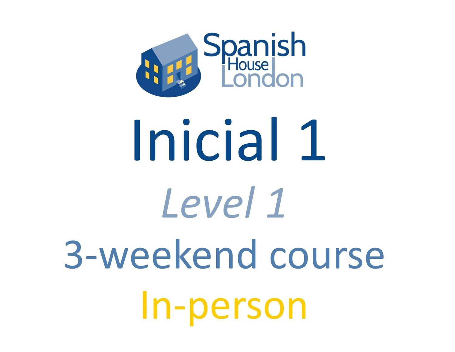 Weekend-Intensive Inicial 1 Course starting on 1st October at 7pm in Clapham North