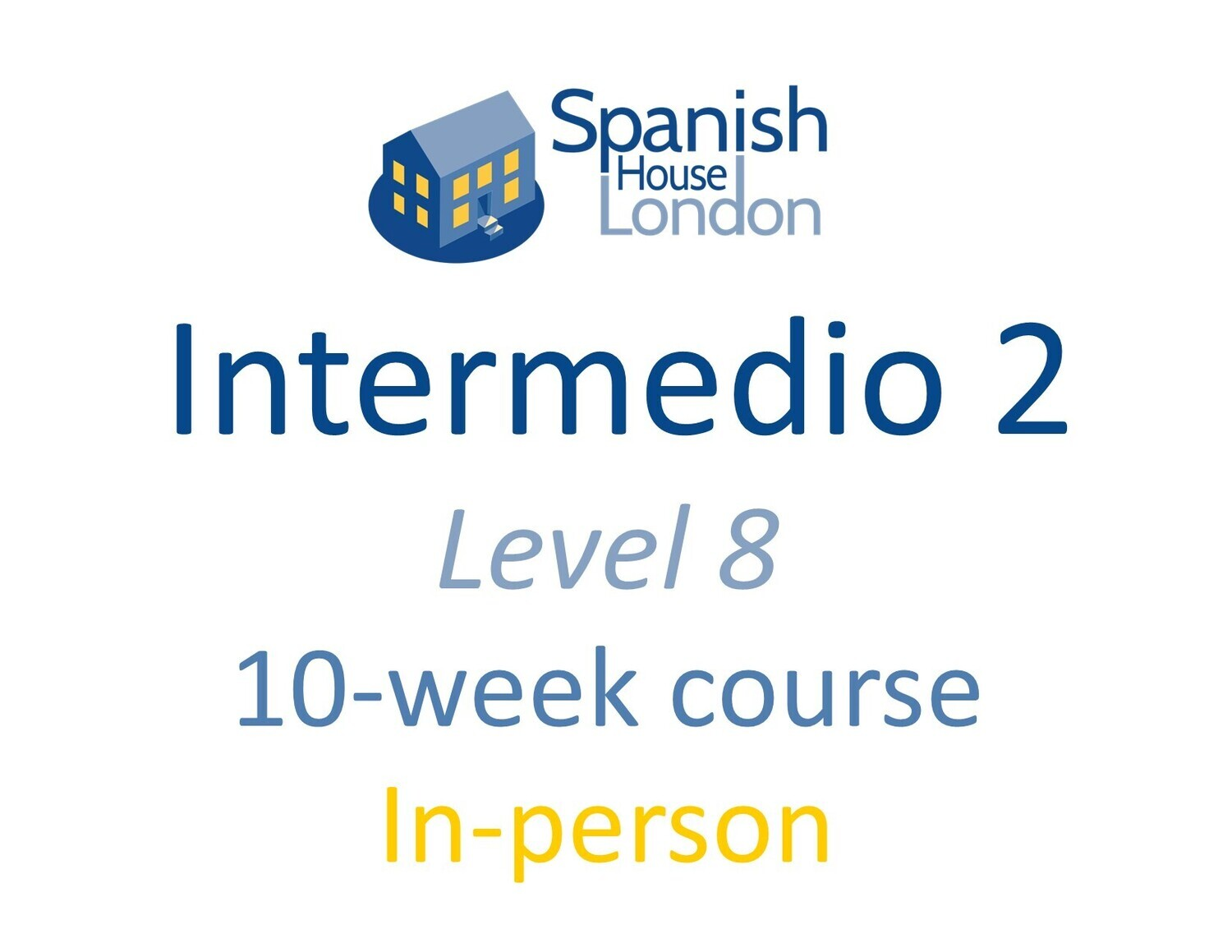 Intermedio 2 Course starting on 29th November at 6pm in Euston / King's Cross