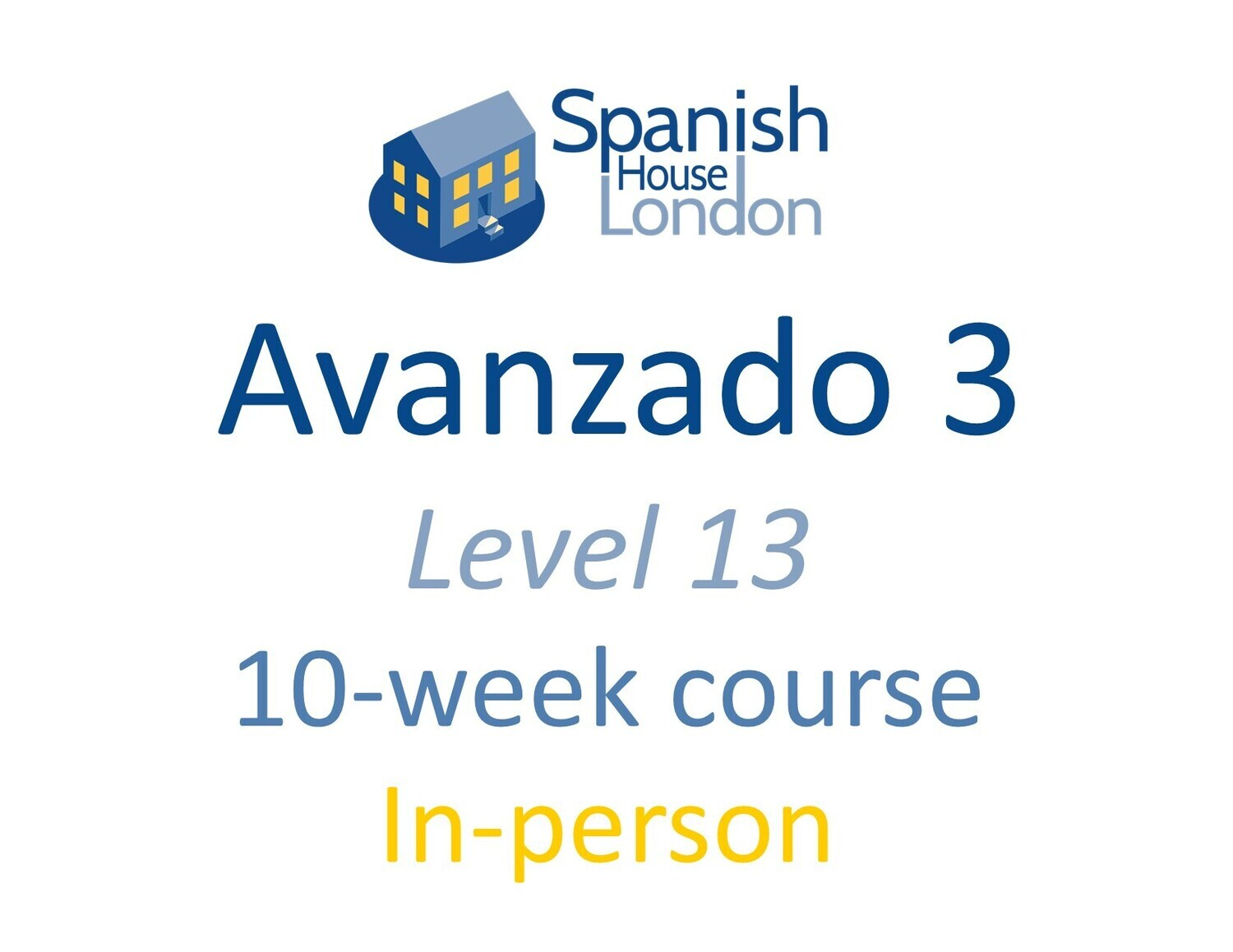 Avanzado 3 Course starting on 24th November at 7.30pm in Clapham North