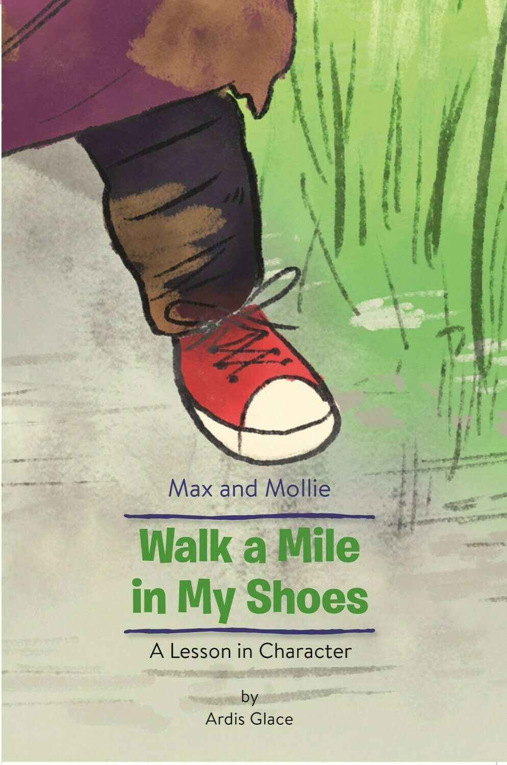 Max and Mollie  Walk a Mile in My Shoes