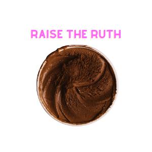 Raise the Ruth