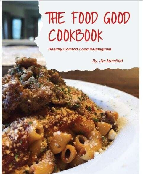 The Food Good Cookbook; Healthy Comfort Food Reimagined - Digital Copy