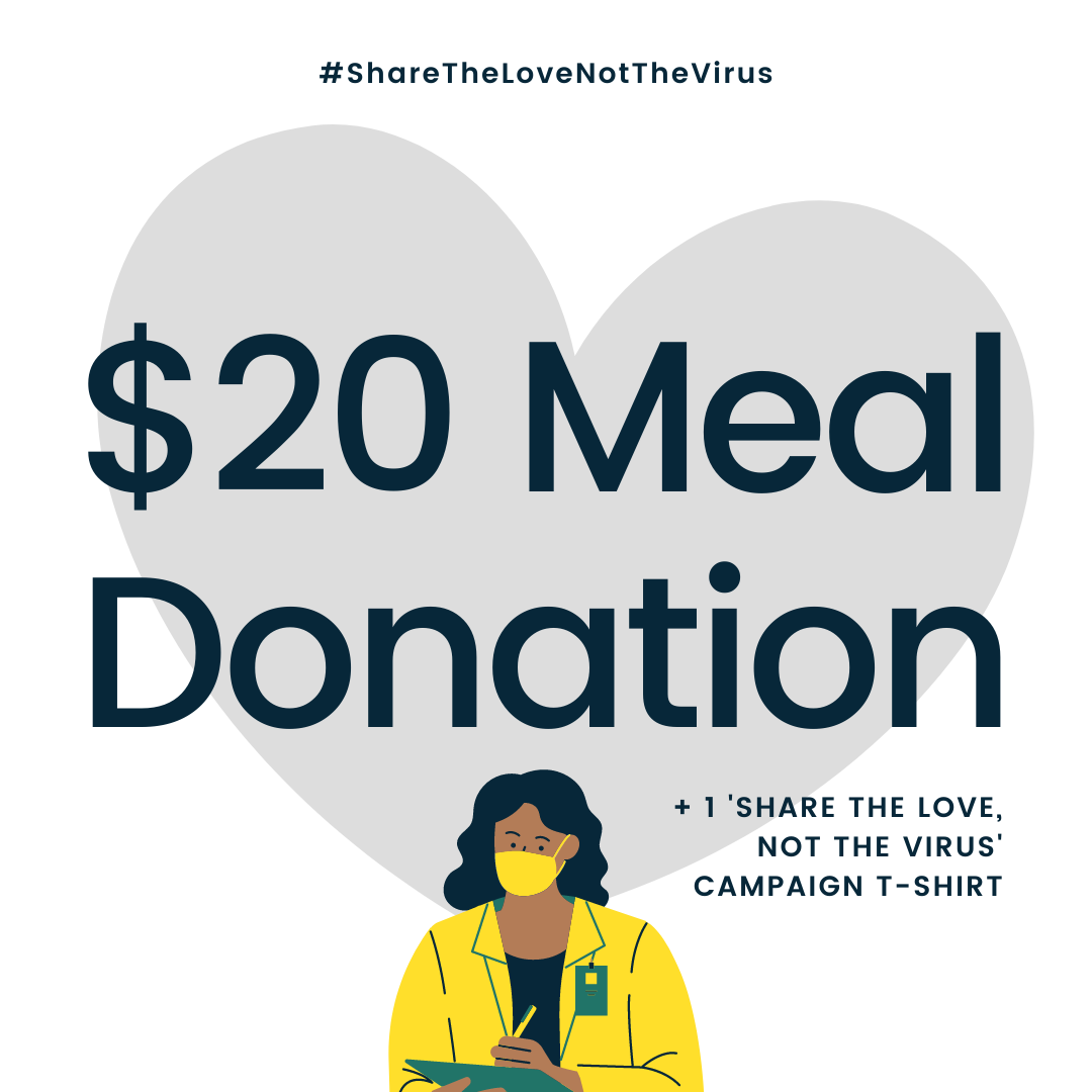 $20 PLEDGE PACKAGE: 1 T-SHIRT FOR YOU + 1 DONATED BOXED MEAL FOR SMH WORKERS
