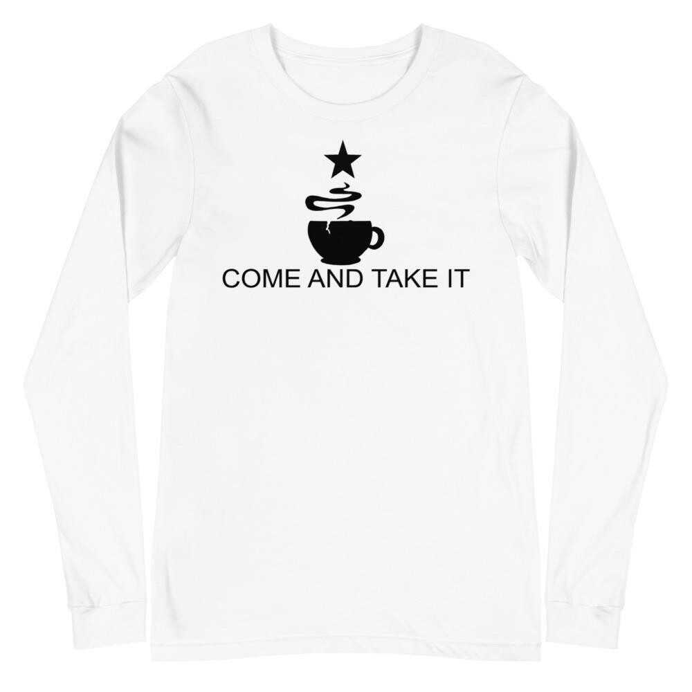 Come And Take It Flag - Coffee Long Sleeve T Shirt