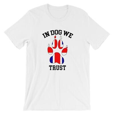 In Dog We Trust - The Brit Version T Shirt