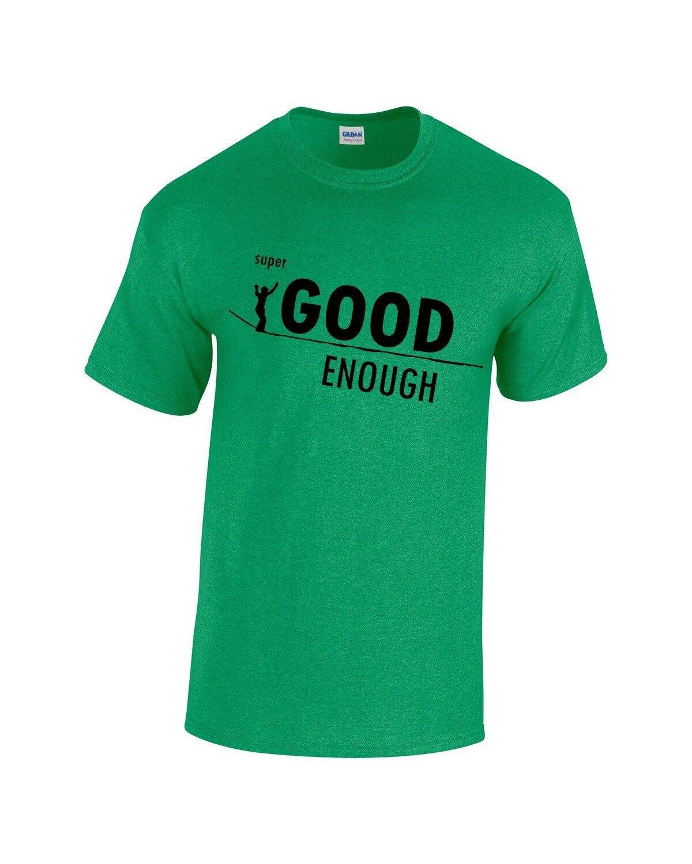 HowNot2Highline Official Super Good Enough  Shirt!