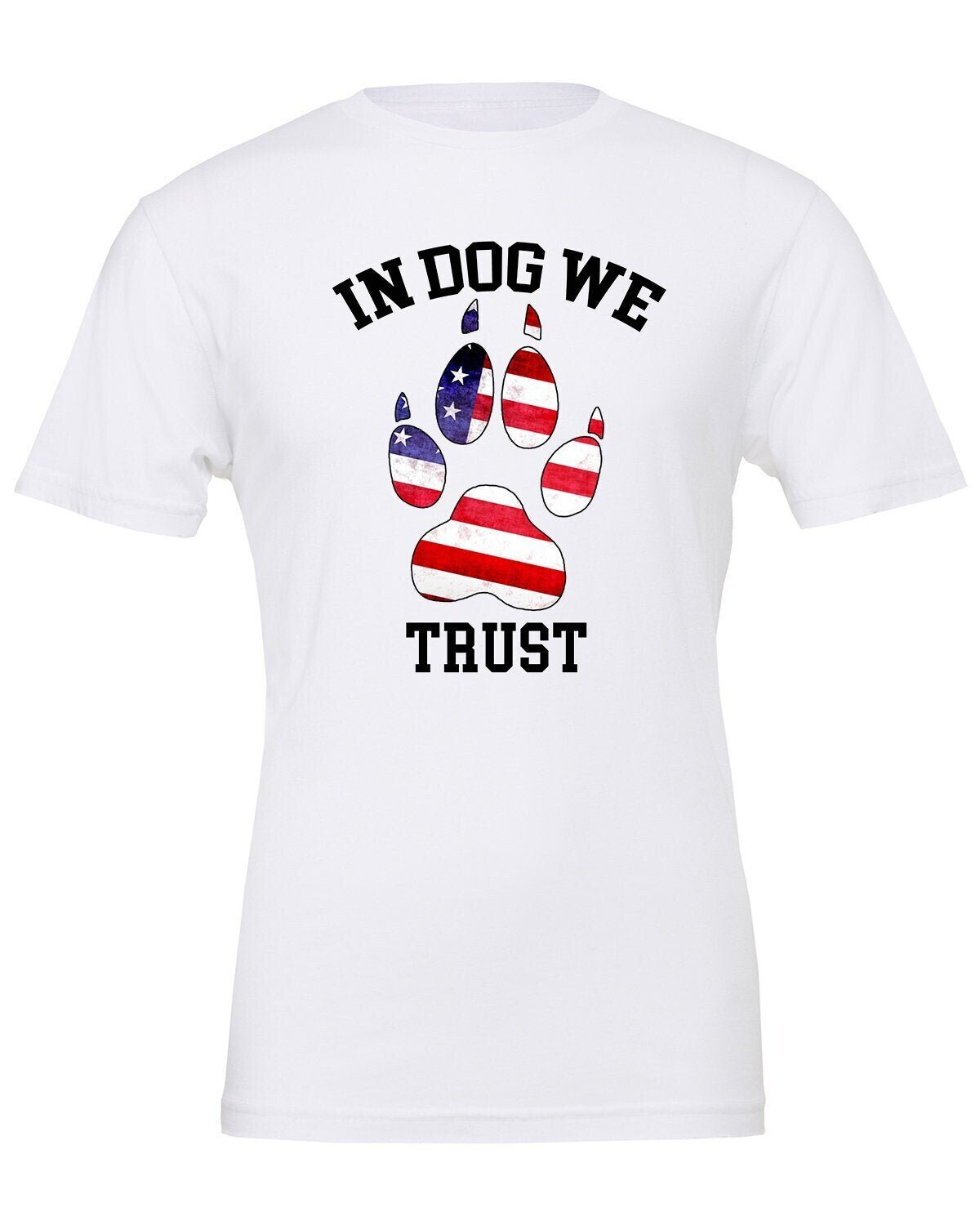 In Dog We Trust v1 Tee - American, USA, British, Canadian
