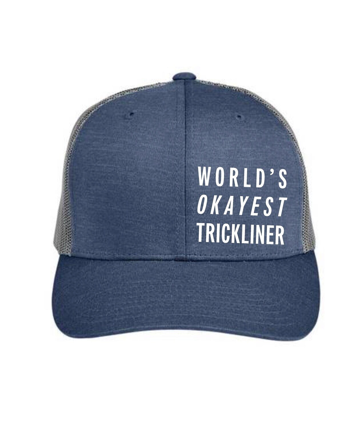 How Not To Highline Official Hat! Worlds Okayest Trickliner , Ryan Jenks, Super Good Enough!