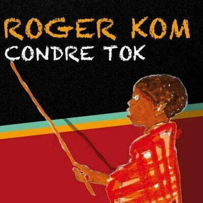 Roger Kom / EP  5 titres Condre Tok /Offert pour l'achat d'un disque