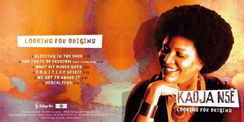 Kadja Nsé/ Ep 6 titres Looking For Origins/ offert pour l'achat d'un disque