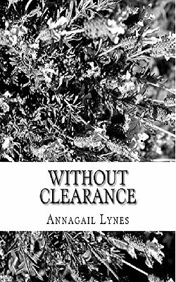Without Clearance E-Novel (Novel 2 In The Jaguar & Peacock Series)