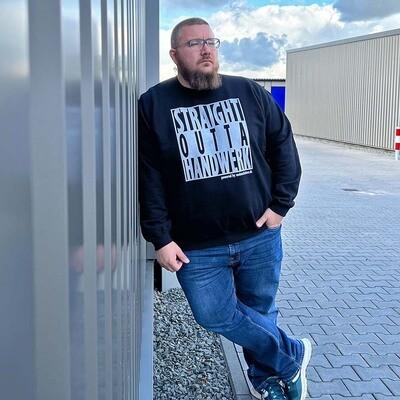 #StraightOuttaHandwerk Crewneck Schwarz