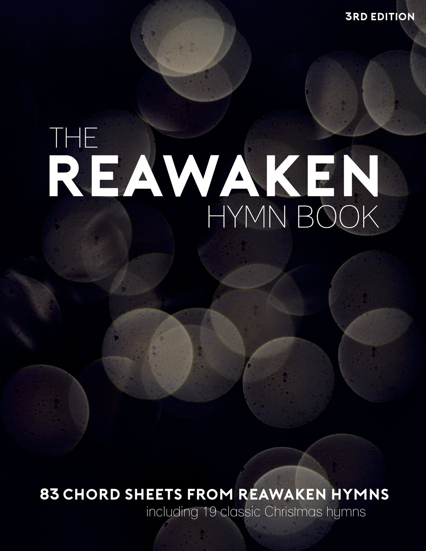 The Reawaken Hymn Book (3rd Edition)