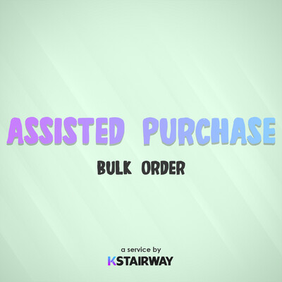 Assisted Purchase - Bulk Order