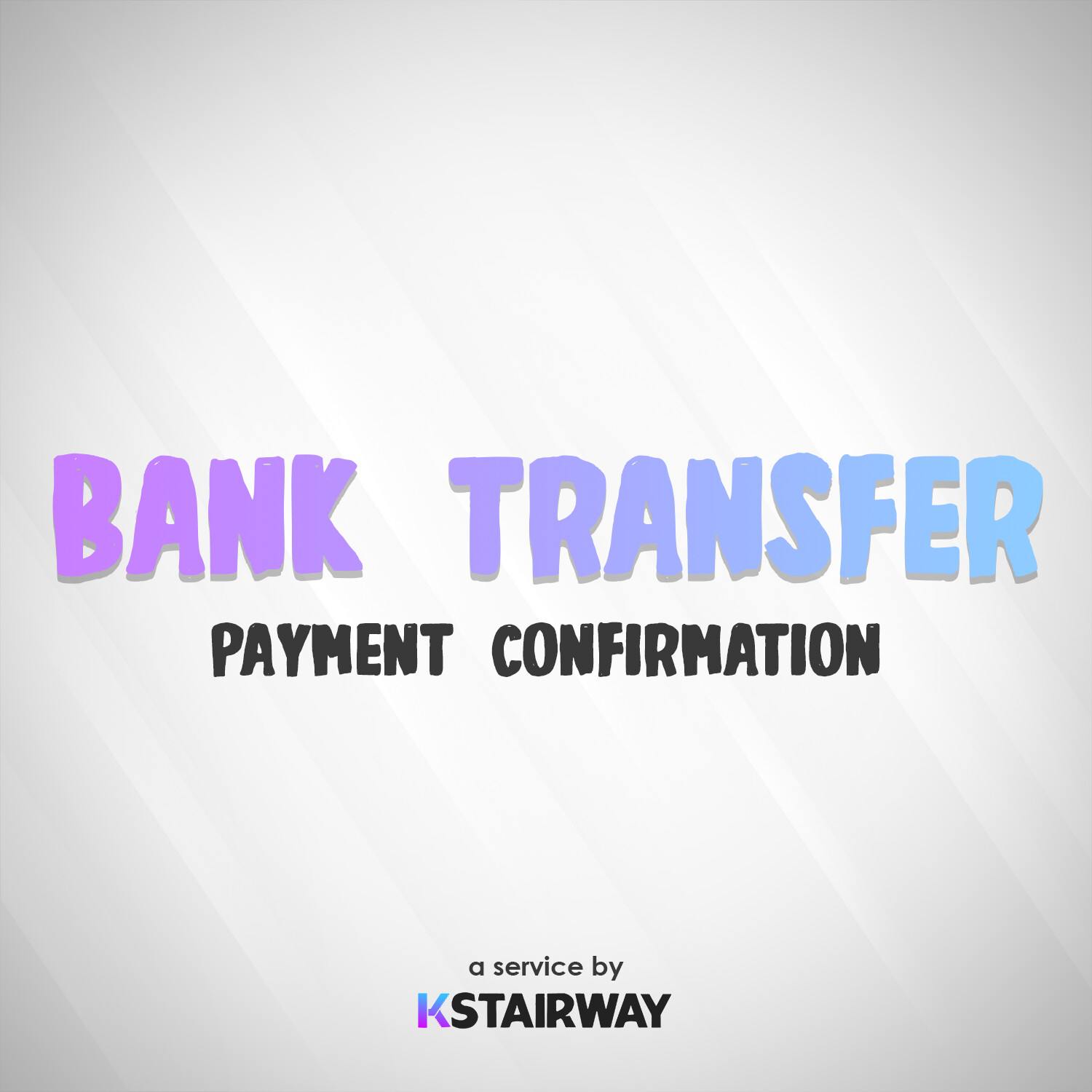 Bank Transfer - Payment Confirmation