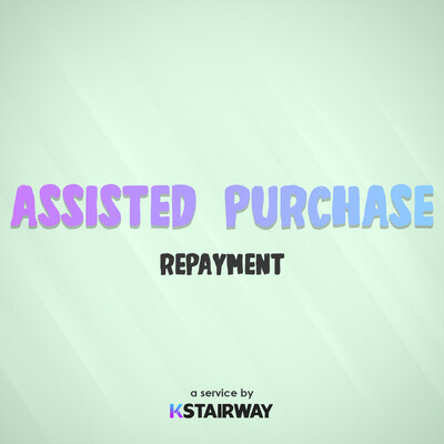 Assisted Purchase - Repayment