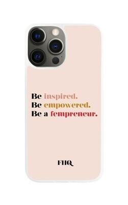 Be a Fempreneur Phone Case