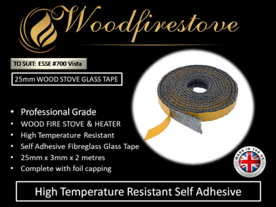ESSE #700 Vista WOOD STOVE & HEATER Self Adhesive FLAT GLASS TAPE SEAL KIT (25mm) - 2 Metres *Free Shipping