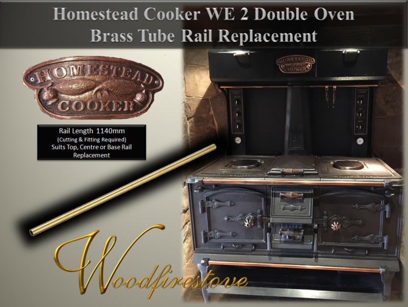 HOMESTEAD COOKER / KANGAROO STOVE Brass Tube Rail Suits Models: WE2 Double Oven