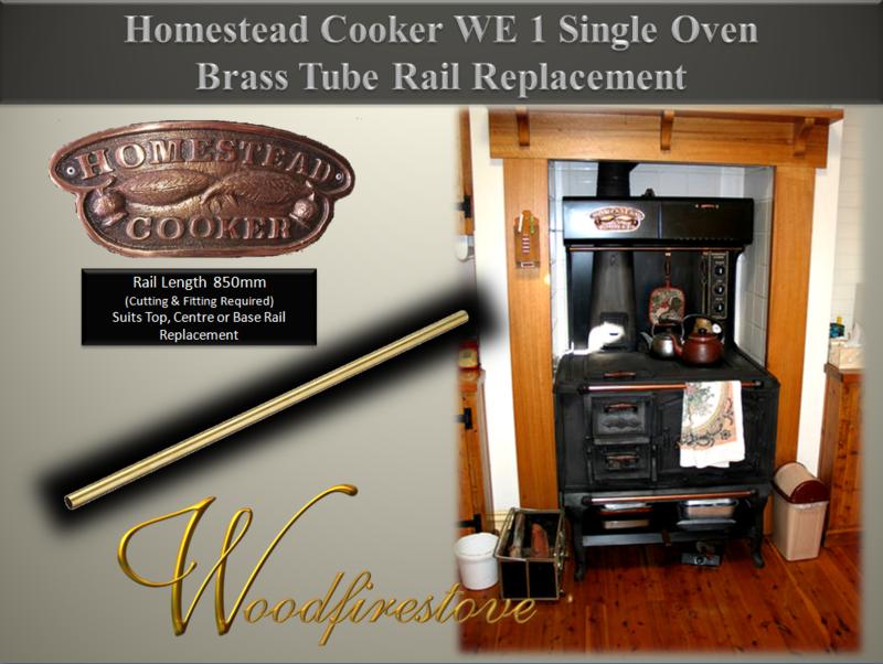 HOMESTEAD COOKER / KANGAROO STOVE Brass Tube Rail Suits Models: WE1 Single Oven