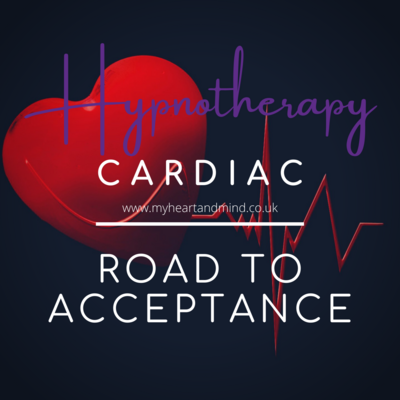 Cardiac Hypnotherapy - Road to Acceptance
