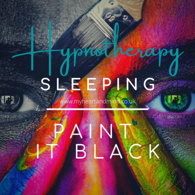 Sleeping Hypnotherapy - Paint It Black
