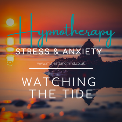 Stress & Anxiety Hypnotherapy - Watching The Tide